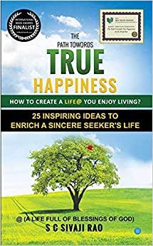 Path Towards True Happiness
